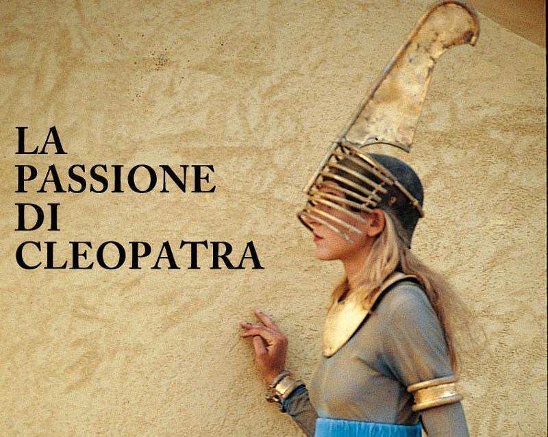 La passione di Cleopatra