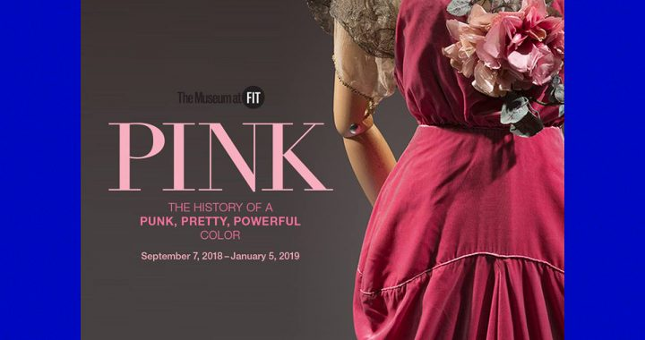 """Pink: The History of a Punk, Pretty, Potent Color"" a NY"