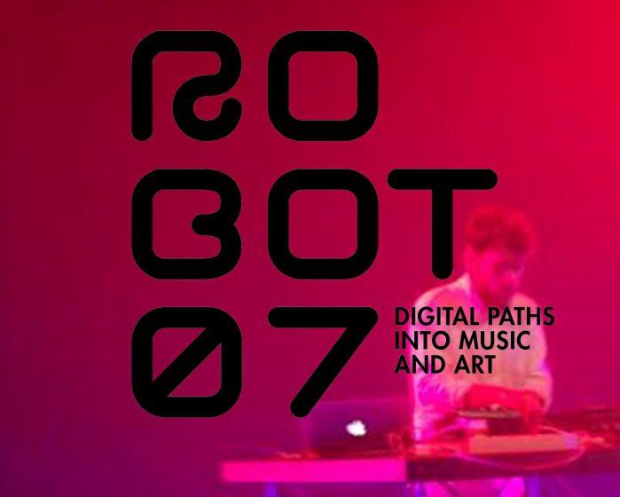 Suggestioni dal ROBOT 07.3°