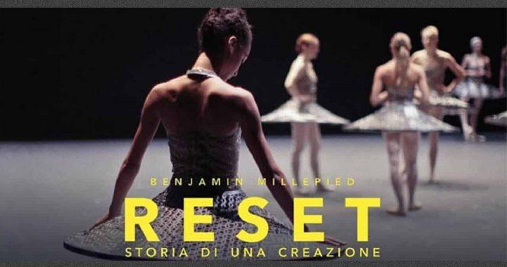 Reset – Storia di una creazione, la grande danza al cinema